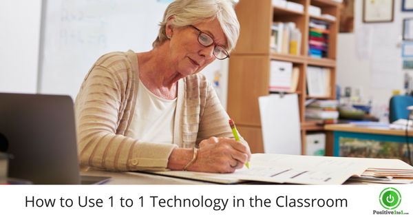 How to Use 1 to 1 Technology in the Classroom